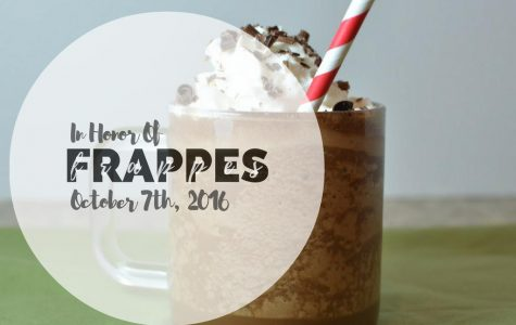 In Honor of Frappes