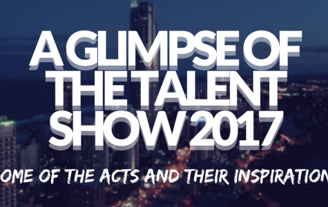 A Glimpse of the Talent Show: 2017's Talent Show Acts and Their Inspiration