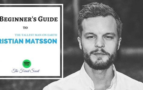 A Beginner's Guide to The Tallest Man on Earth