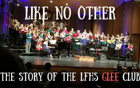 Like No Other: The Story of the LFHS Glee Club