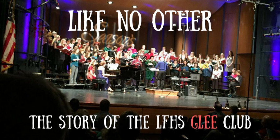 Like+No+Other%3A+The+Story+of+the+LFHS+Glee+Club