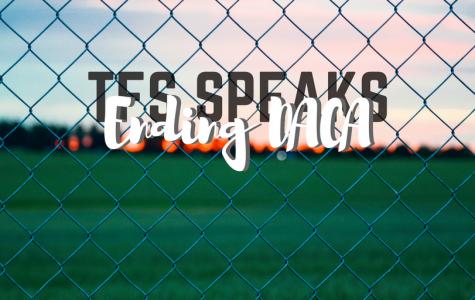 TFS Speaks: In Defense of DACA