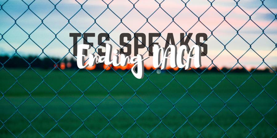TFS+Speaks%3A+In+Defense+of+DACA