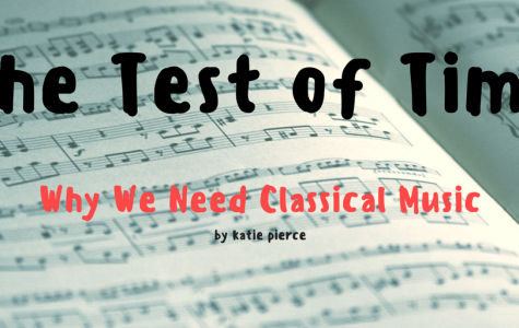 The Test of Time: Why We Need Classical Music