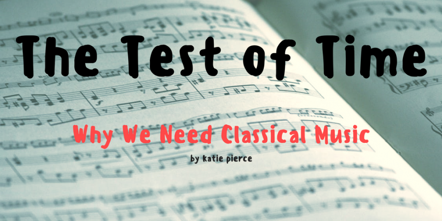 The+Test+of+Time%3A+Why+We+Need+Classical+Music