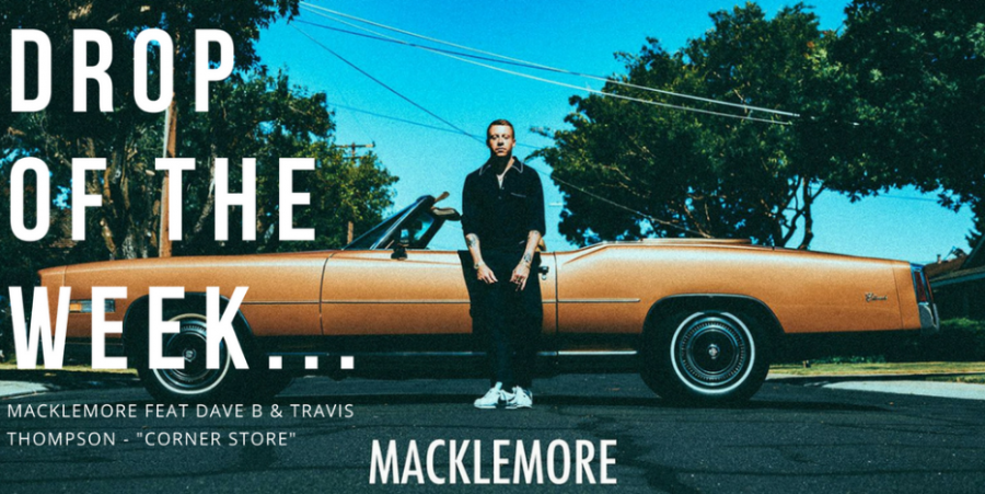 Drop+of+the+Week%3A+%22Corner+Store%22+by+Macklemore+feat.+Dave+B.+and+Travis+Thompson