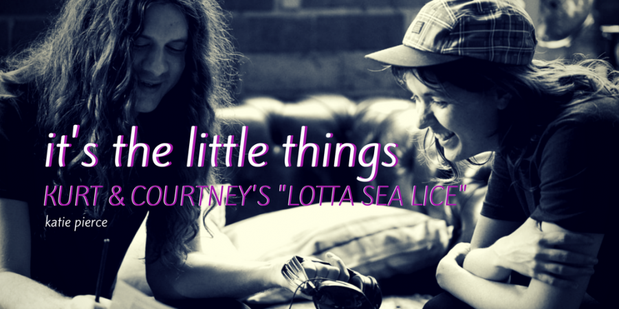 It's the Little Things: Kurt and Courtney's 'Lotta Sea Life
