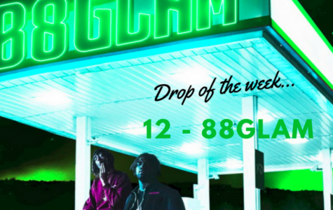 """Drop of the Week: 88Glam's """"12"""""""