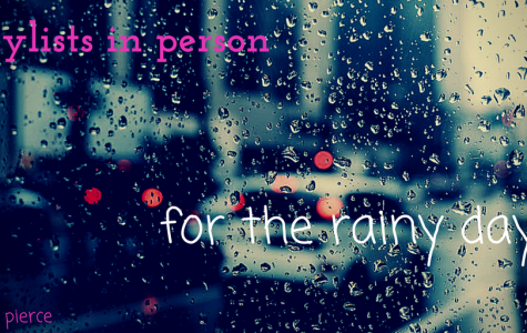 """Playlists in Person: """"For the Rainy Days"""""""