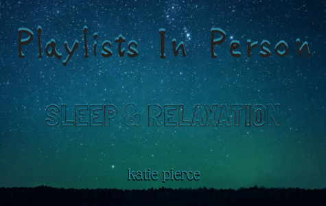 """Playlists in Person: """"Relaxation and Sleep"""""""