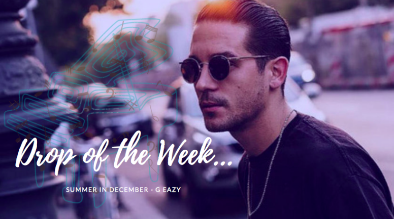 Drop of the Week: G-Eazy's