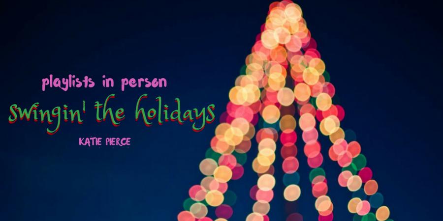 Swingin the Holidays Playlist