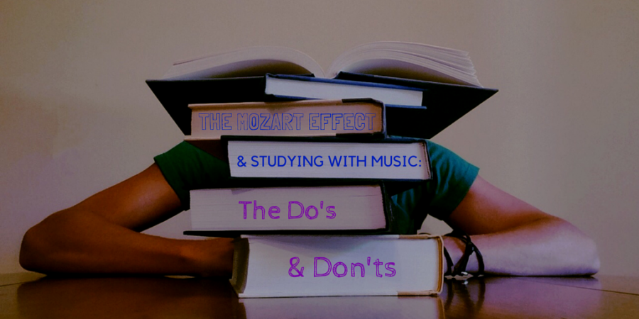 The+%27Mozart+Effect%27+and+Studying+with+Music%3A+Dos+and+Donts