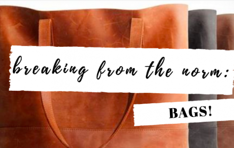 Breaking from the Norm: Bags
