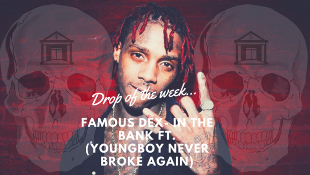 Drop of the Week: Famous Dex's