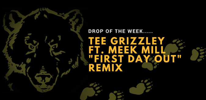 Drop+of+the+Week%3A+Tee+Grizzley%27s+%22First+Day+Out+%28Remix%29%22+feat.+Meek+Mill