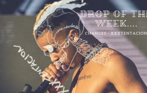 """Drop of the Week: XXXTENTACION's """"Changes"""""""
