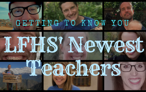 Getting To Know You: LFHS' Newest Teachers
