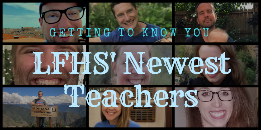 Getting To Know You: LFHS Newest Teachers 9