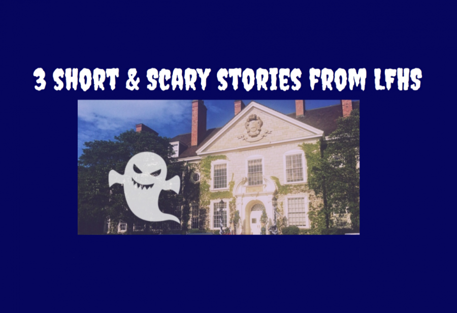 Haunted Tales of LFHS