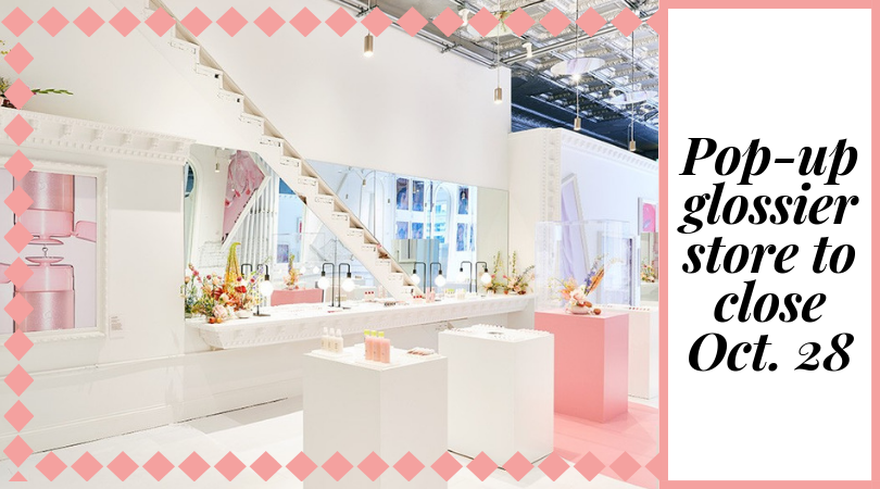 Last+chance+to+visit+Glossier+pop+up+shop