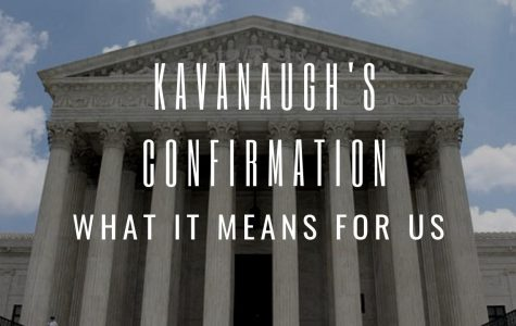 Kavanaugh's Confirmation: What It Means For Us