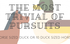 The Most Trivial of Pursuits