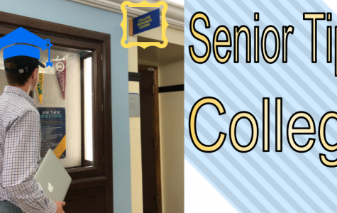 Senior Tips: A College Guide for Underclassmen