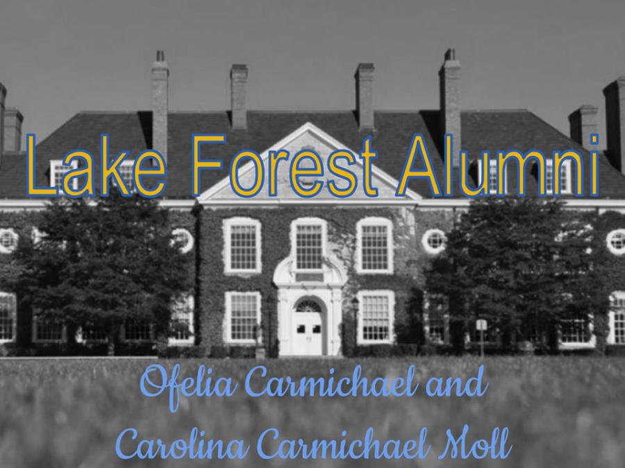 Lake+Forest+Alumni%3A+Ofelia+Carmichael+%26+Carolina+Carmichael+Moll