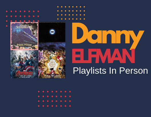Playlists In Person: Study with Danny Elfman