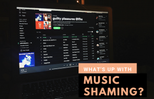 What's Up With Music Shaming?