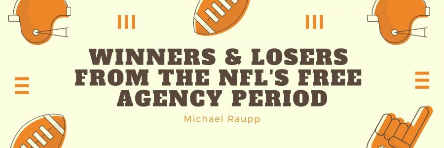 Biggest Winners & Losers From NFL's Free Agency Period