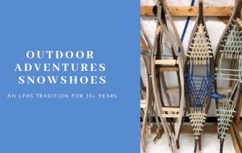 Outdoor Adventures Snowshoes: An LFHS Tradition