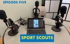 Sport Scouts (Episode Five)