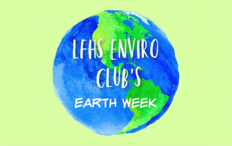 Enviro Club brings Earth Week to LFHS