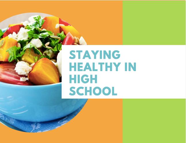 How to eat healthy in high school