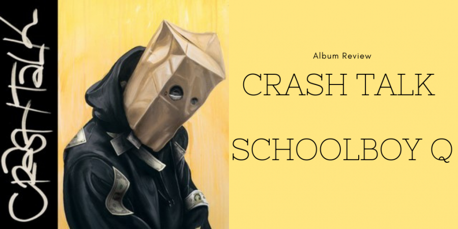 ScHoolboy+Q+returns+with+CrasH+Talk