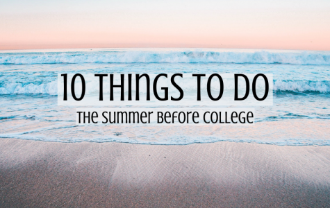 How to make the most of your last summer before college