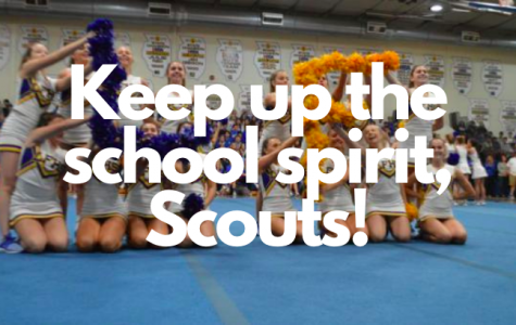 Keep up the school spirit, Scouts