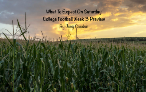 What To Expect On Saturday: CFB Week 3 Preview