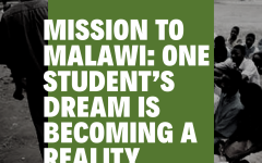 Mission To Malawi: Student Dream is Becoming a Reality