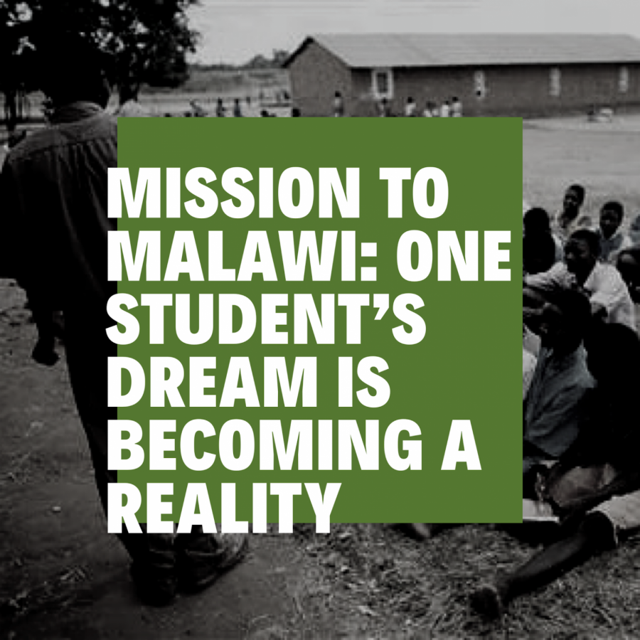 Mission+To+Malawi%3A+Student+Dream+is+Becoming+a+Reality