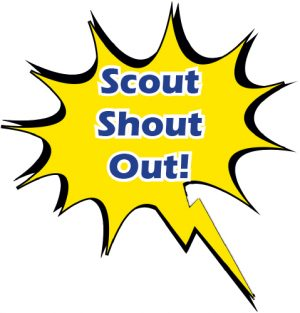 Scout Shout Out