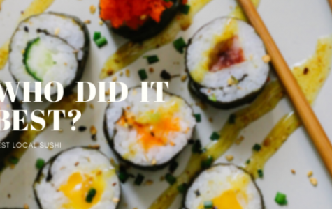 Who Did It Best? – Local Sushi
