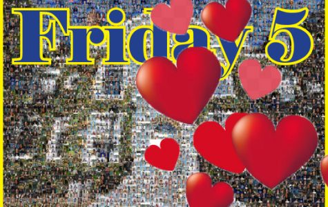Friday Five - A Very Special Valentine Edition