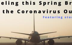 Coronavirus Has Travel Plans in Question