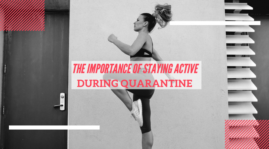 The+Importance+of+Staying+Active+During+Quarantine