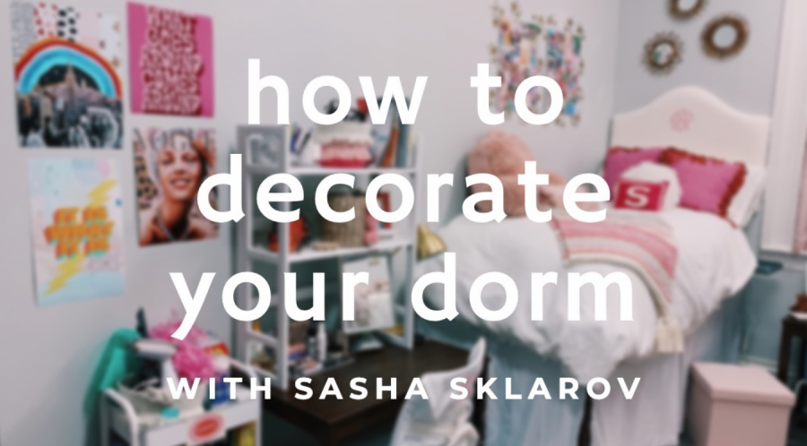 How+to+Decorate+your+Dorm+featuring+Sasha+Sklarov