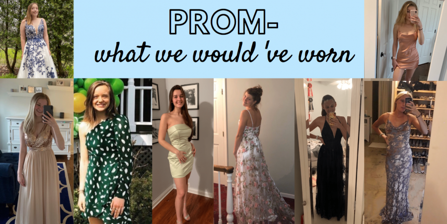 PROM: What we would've worn