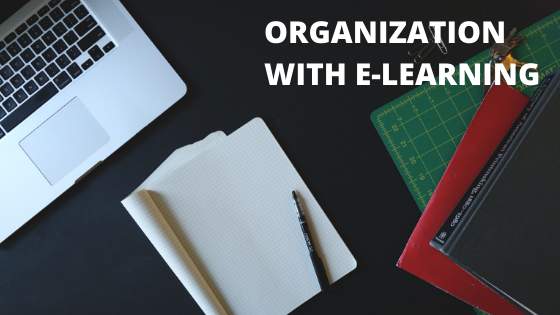 Organization with E-Learning